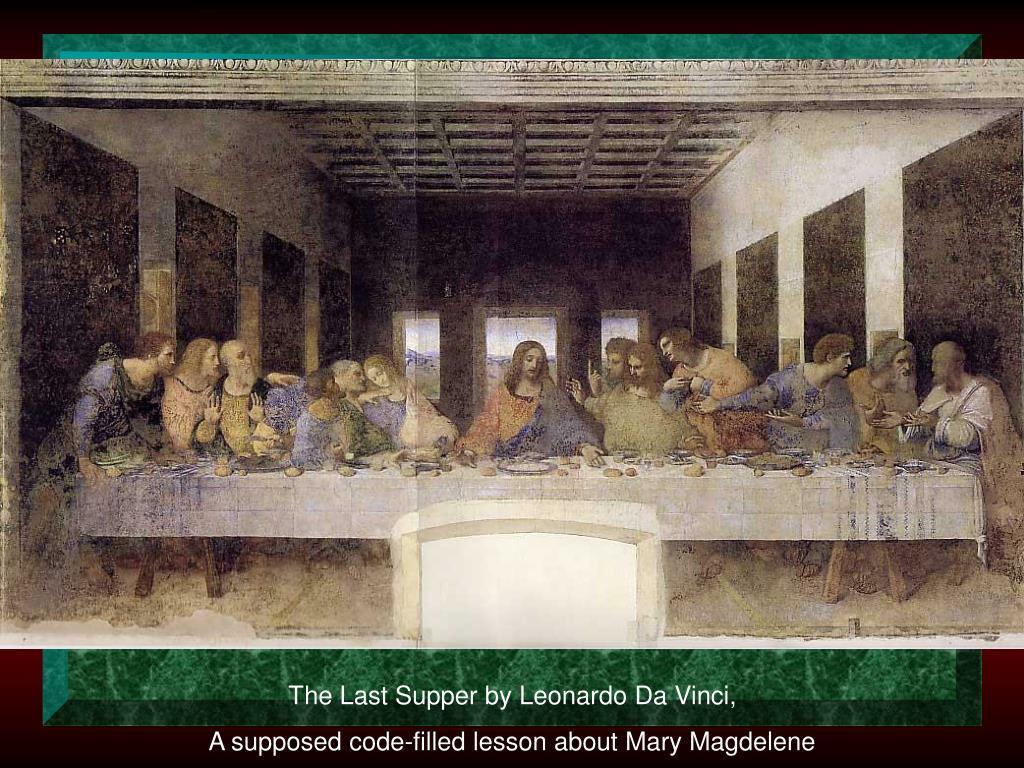 The Last Supper by Leonardo Da Vinci,