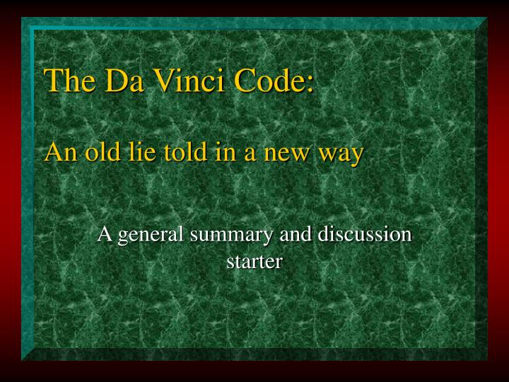 The da vinci code an old lie told in a new way