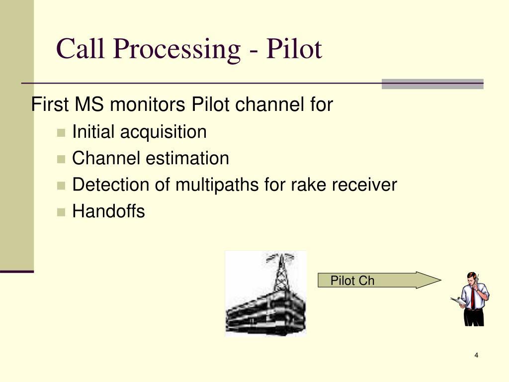 Call Processing - Pilot