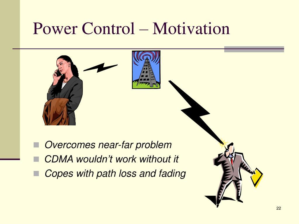 Power Control – Motivation