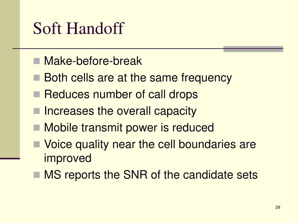 Soft Handoff