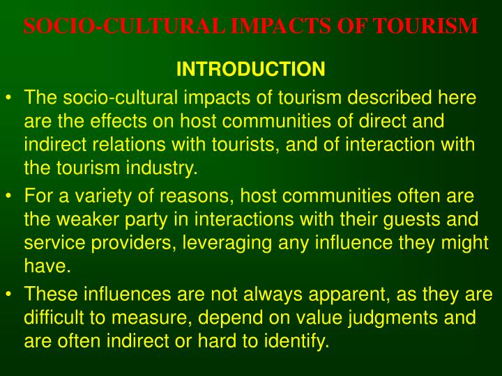 Socio cultural impacts of tourism