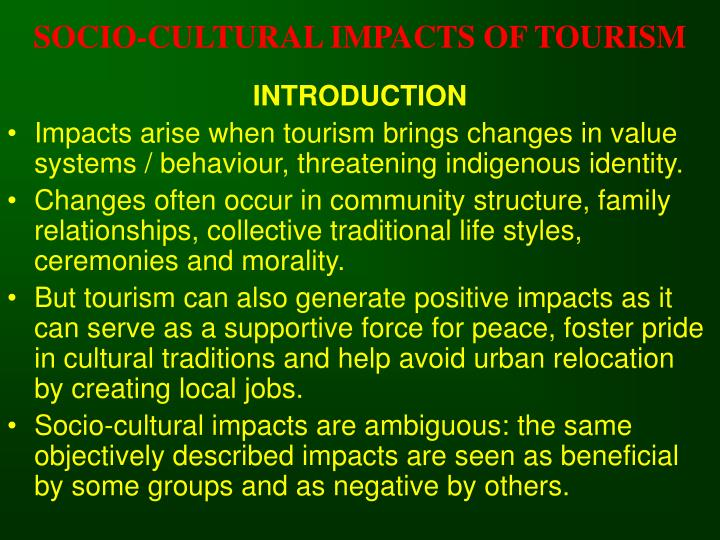 Socio cultural impacts of tourism3