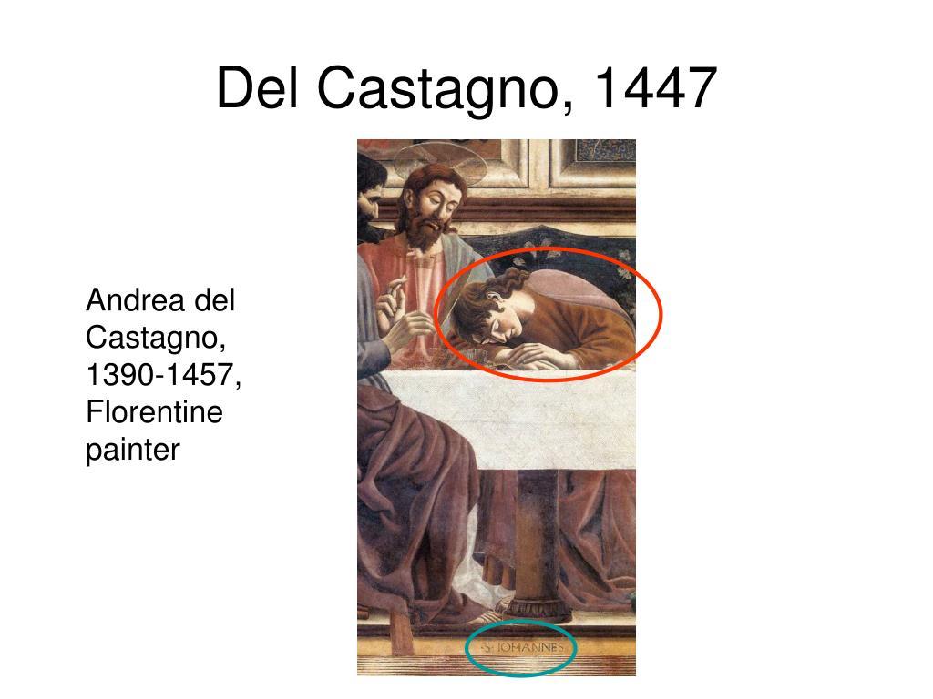 Del Castagno, 1447