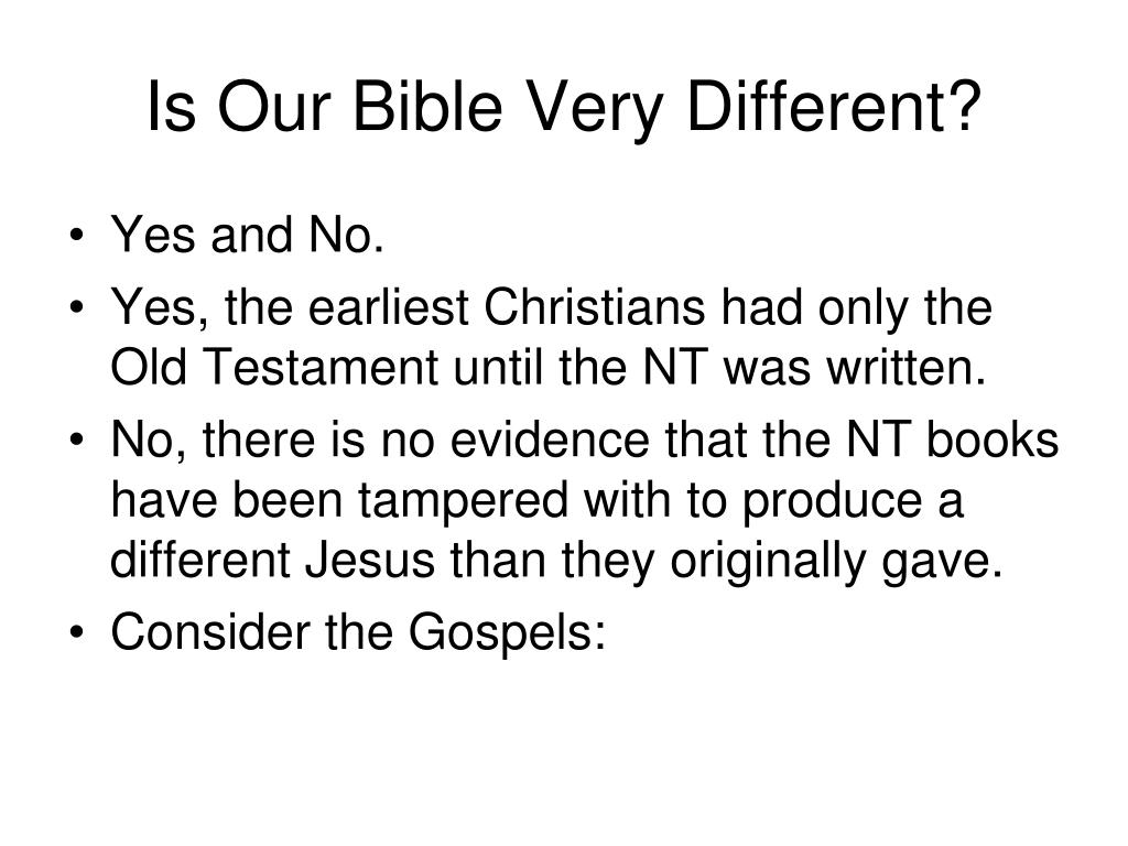 Is Our Bible Very Different?