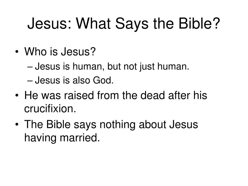 Jesus: What Says the Bible?