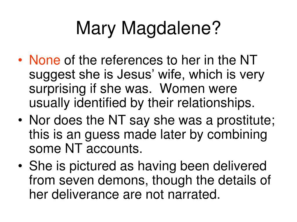 Mary Magdalene?