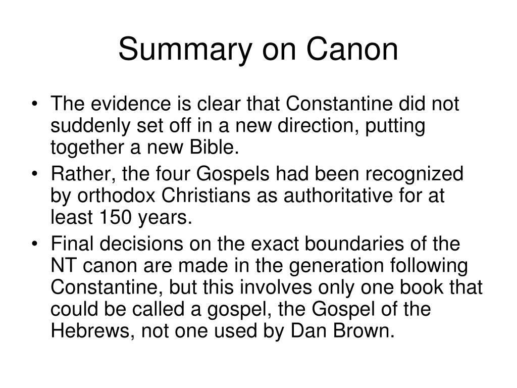 Summary on Canon