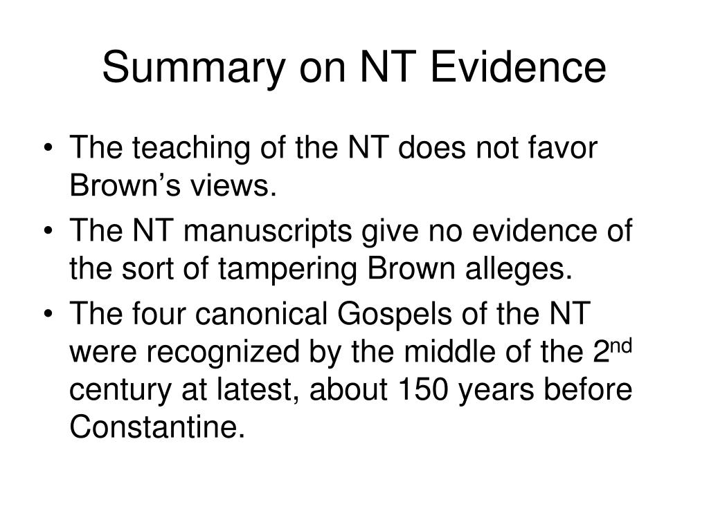 Summary on NT Evidence