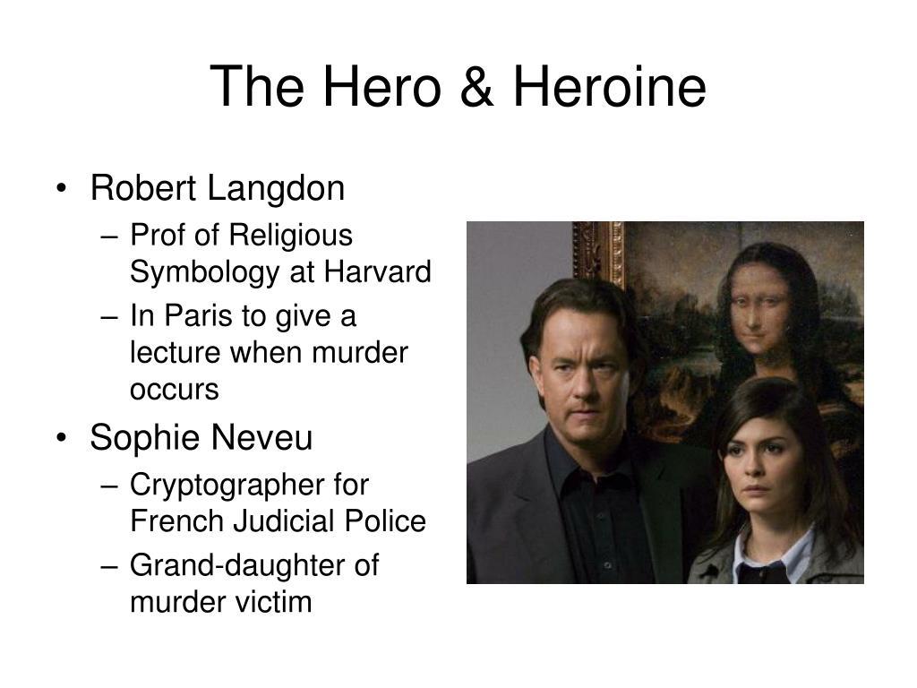 The Hero & Heroine