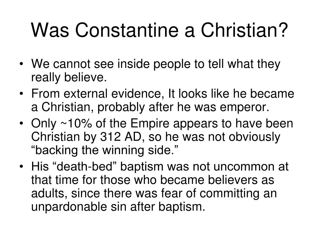 Was Constantine a Christian?