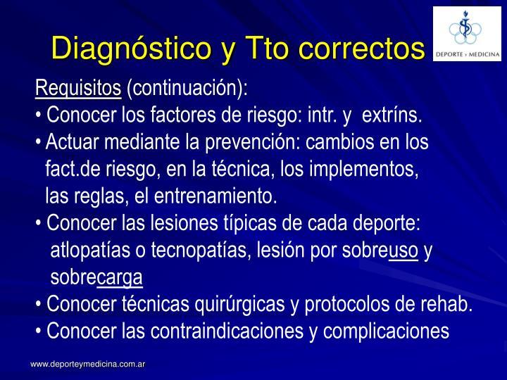 Diagnóstico y Tto correctos