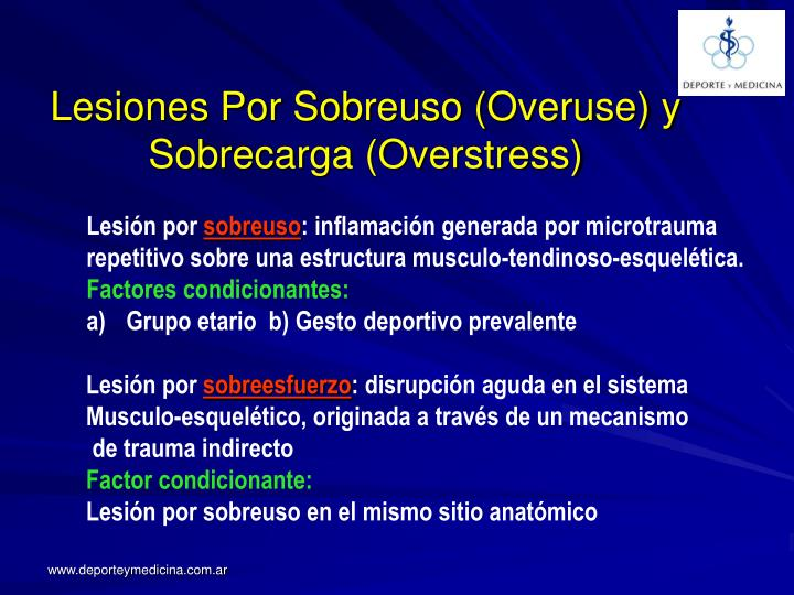 Lesiones Por Sobreuso (Overuse) y Sobrecarga (Overstress)