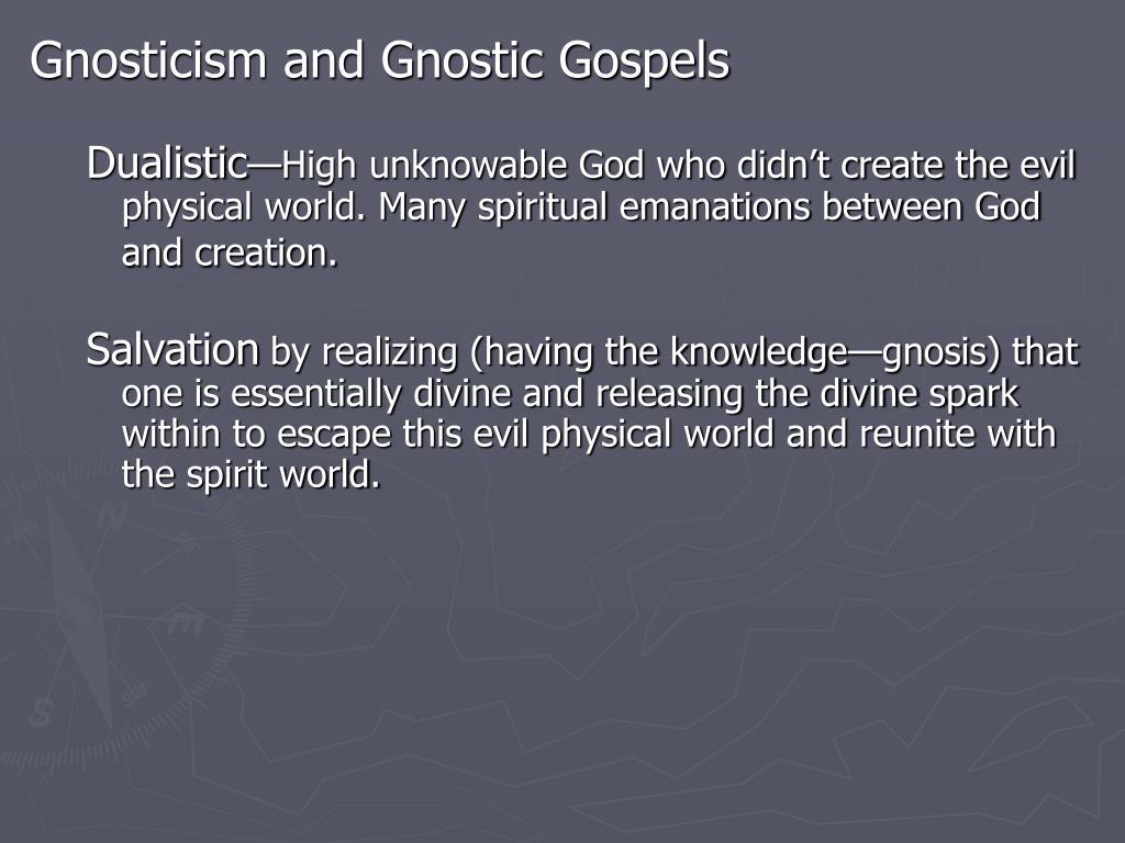 Gnosticism and Gnostic Gospels
