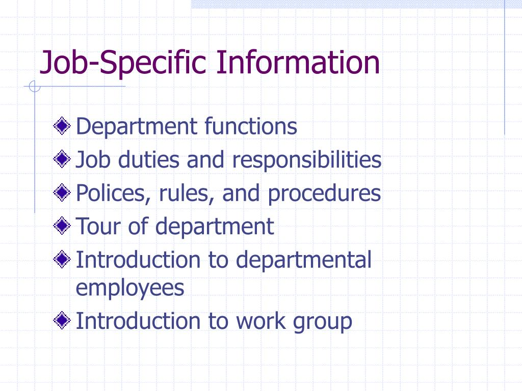 Job-Specific Information