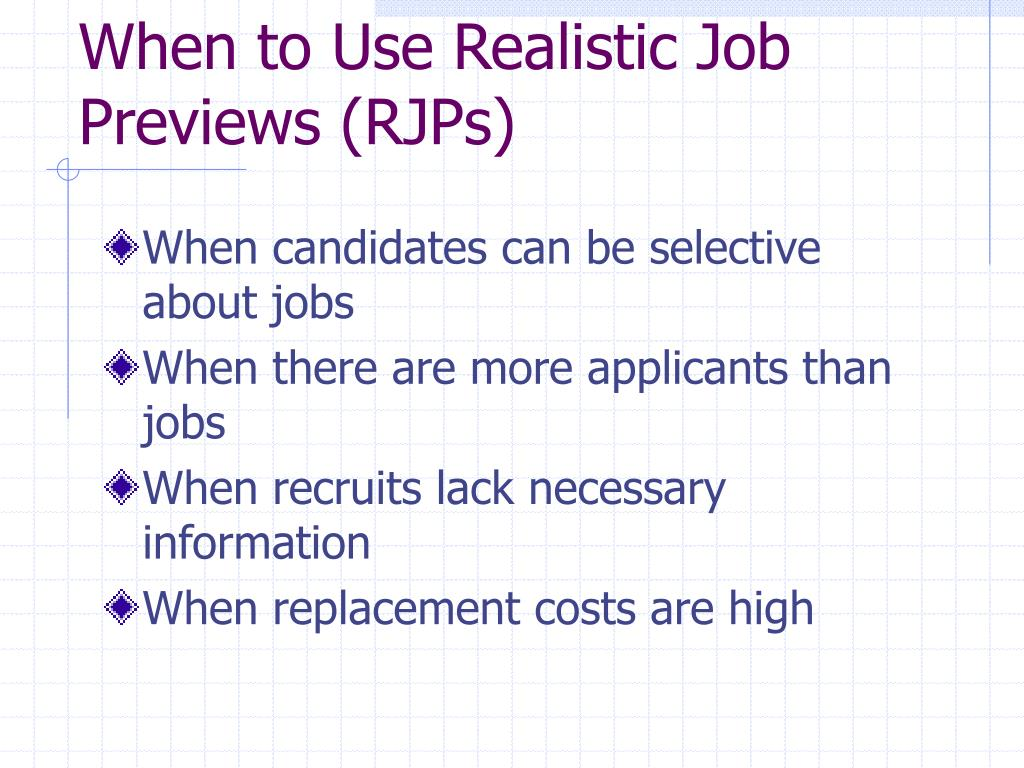 realistic job preview and employee turnover Practices and turnover intentions among hotel employees, and 2) to examine   many cases, certain practices such as realistic job preview, orientation program.