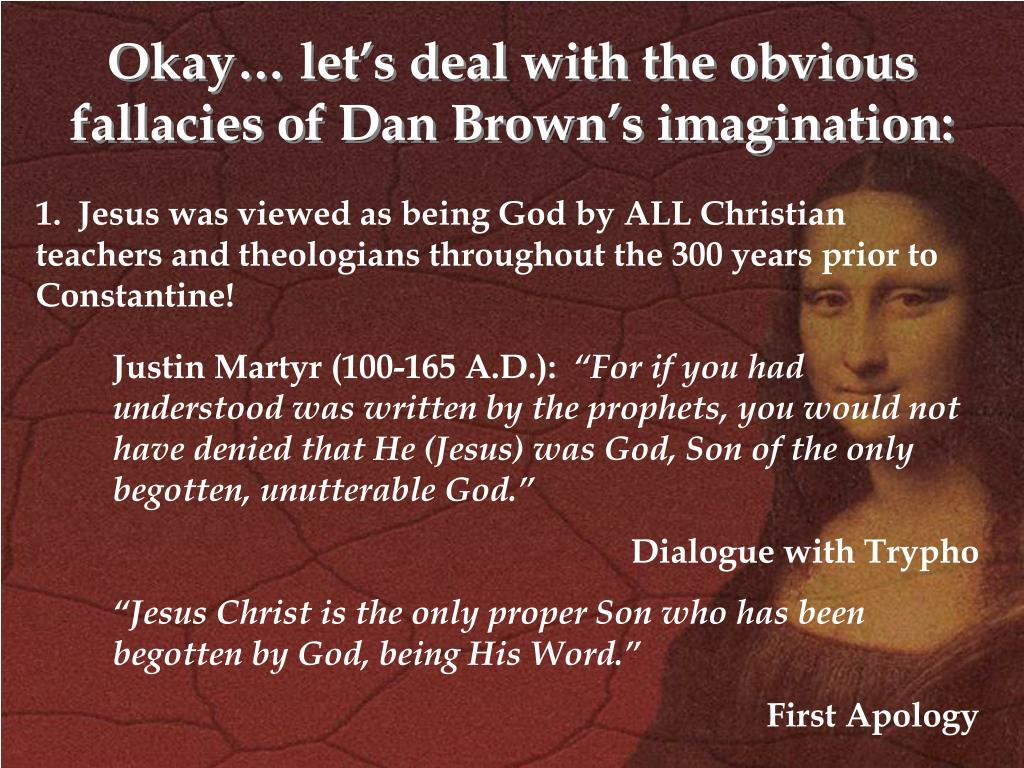 Okay… let's deal with the obvious fallacies of Dan Brown's imagination: