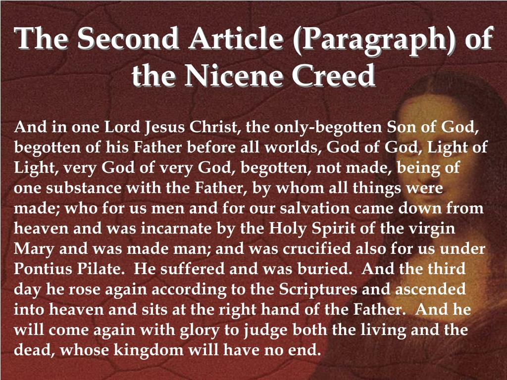 The Second Article (Paragraph) of the Nicene Creed