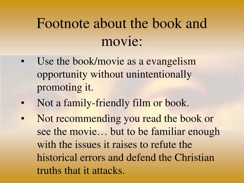 Footnote about the book and movie: