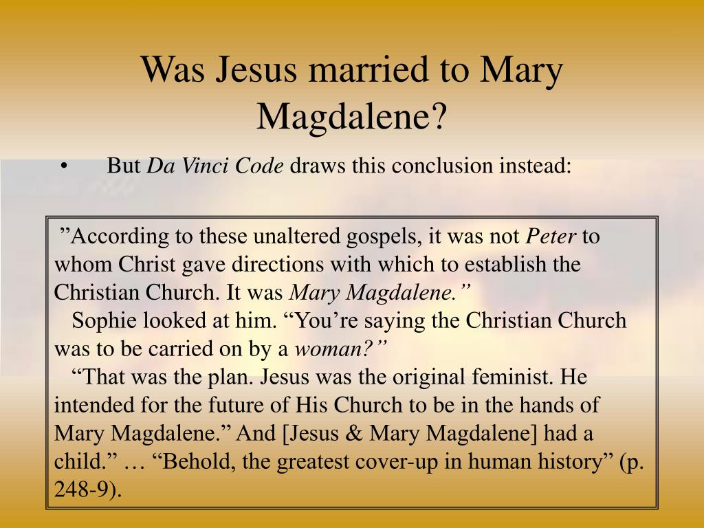 Was Jesus married to Mary Magdalene?