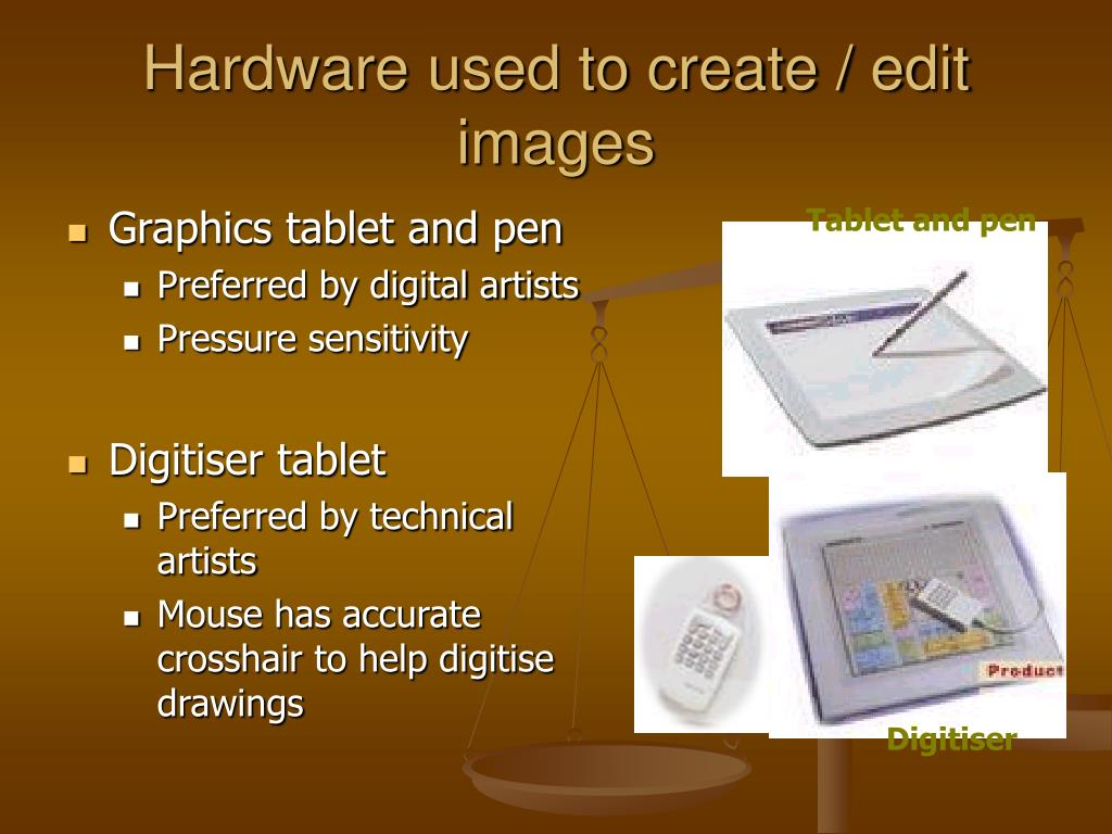 Hardware used to create / edit images