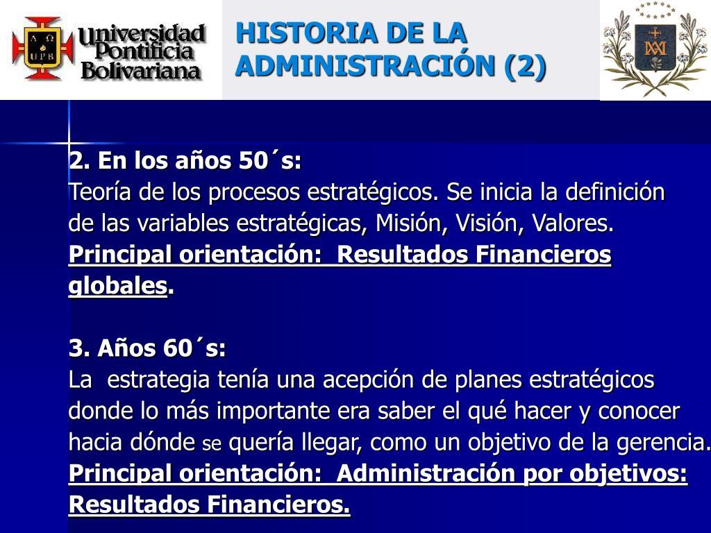 HISTORIA DE LA ADMINISTRACIÓN (2)