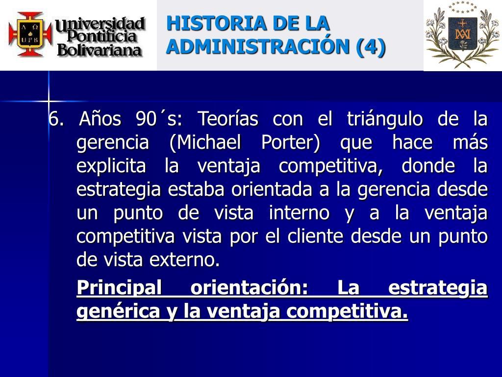 HISTORIA DE LA ADMINISTRACIÓN (4)