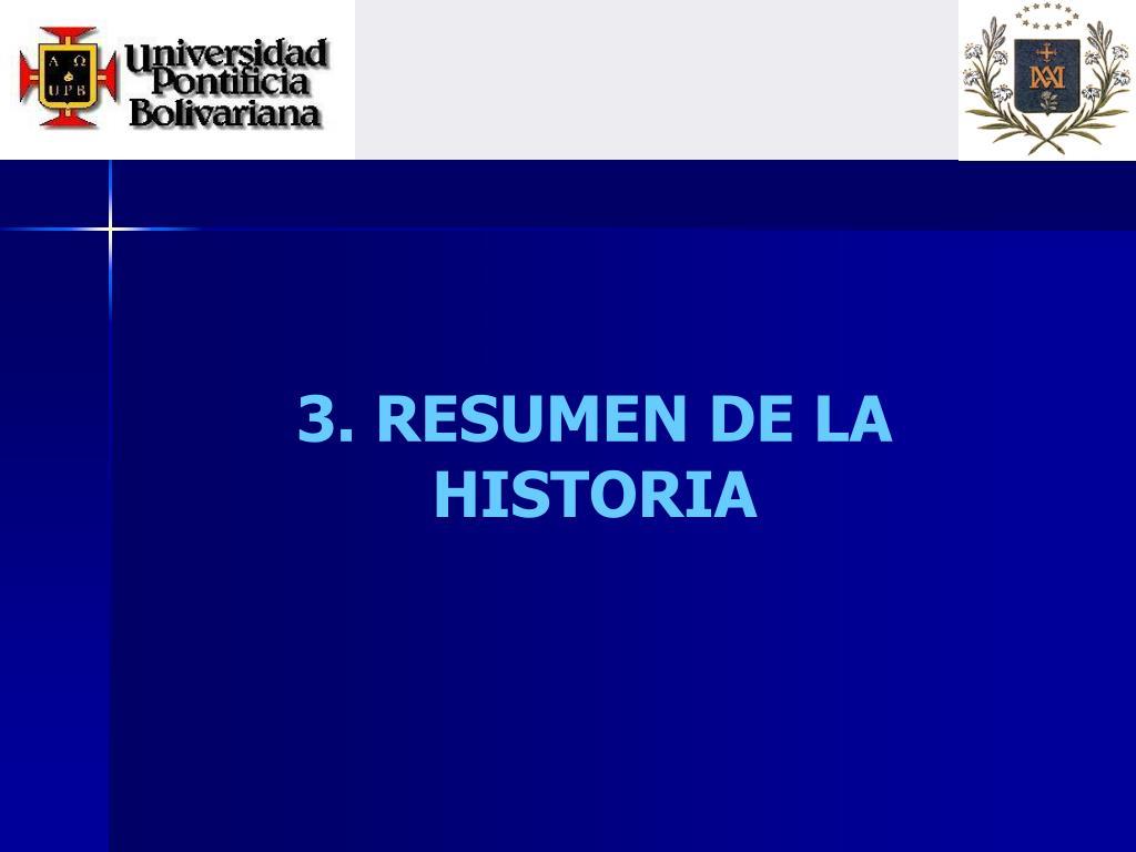 3. RESUMEN DE LA HISTORIA