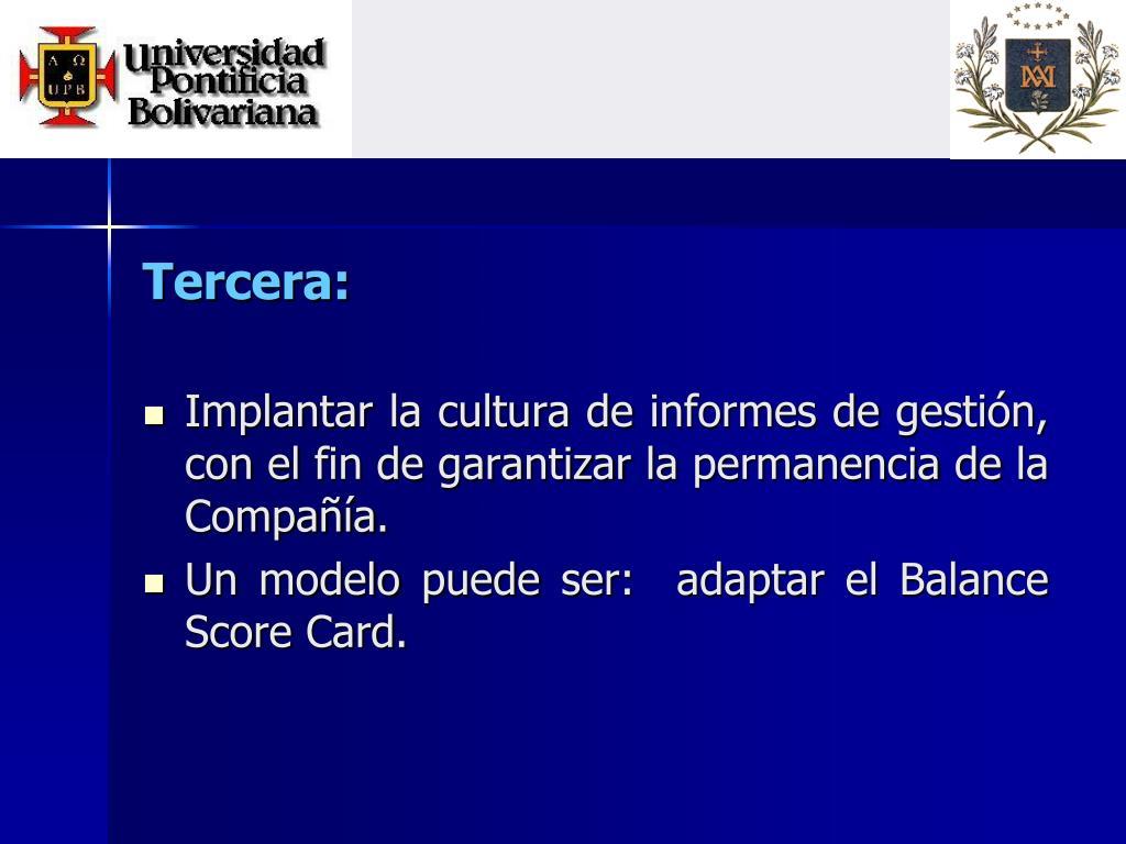 Tercera: