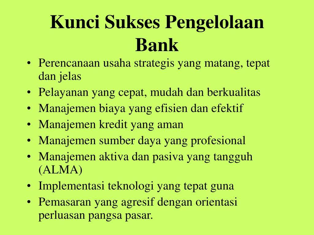 Kunci Sukses Pengelolaan Bank
