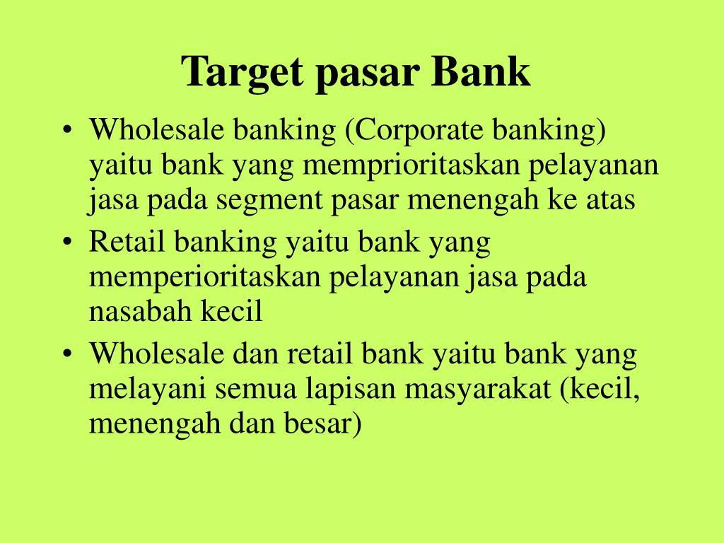 Target pasar Bank