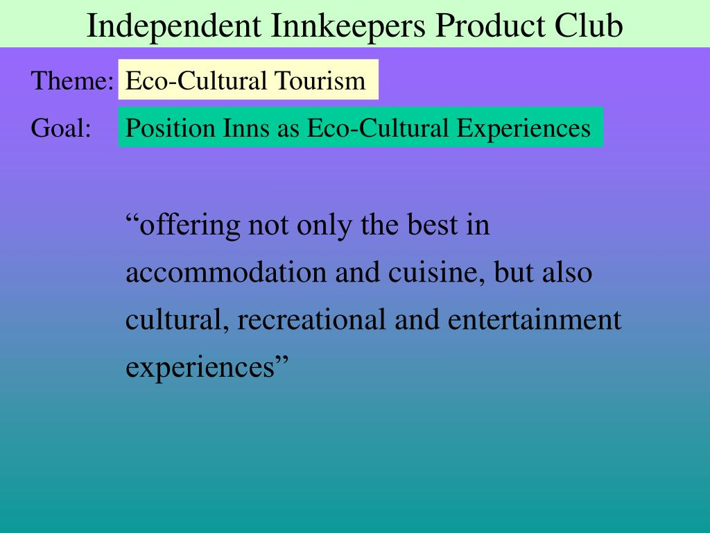 Independent Innkeepers Product Club