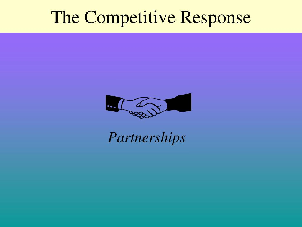 The Competitive Response