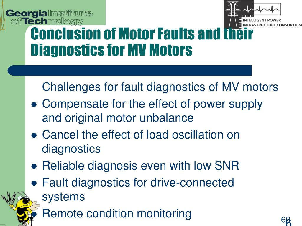 Conclusion of Motor Faults and their Diagnostics for MV Motors