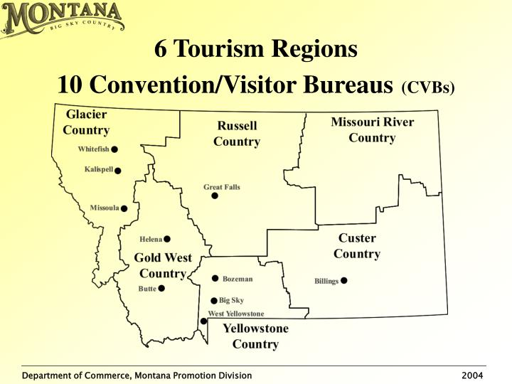 6 tourism regions 10 convention visitor bureaus cvbs