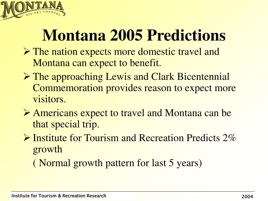 Montana 2005 Predictions