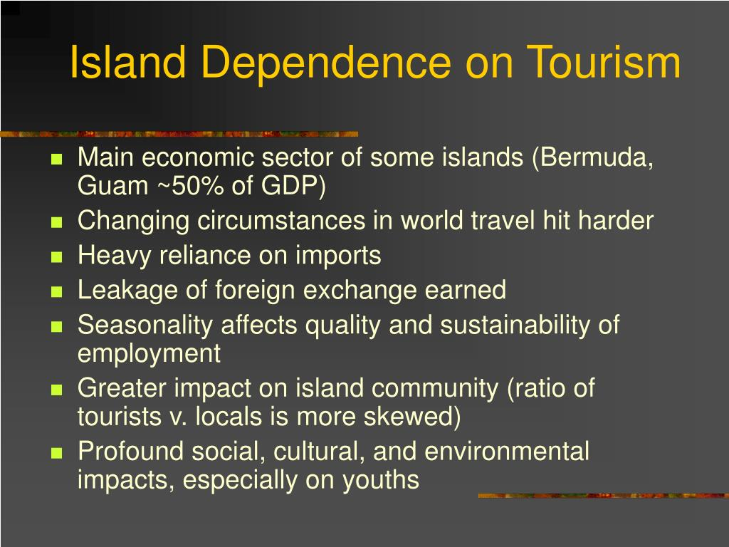 Island Dependence on Tourism