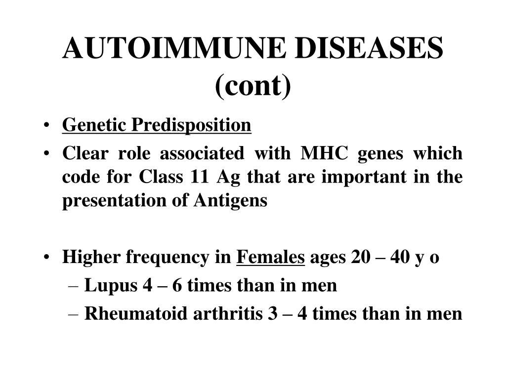AUTOIMMUNE DISEASES (cont)