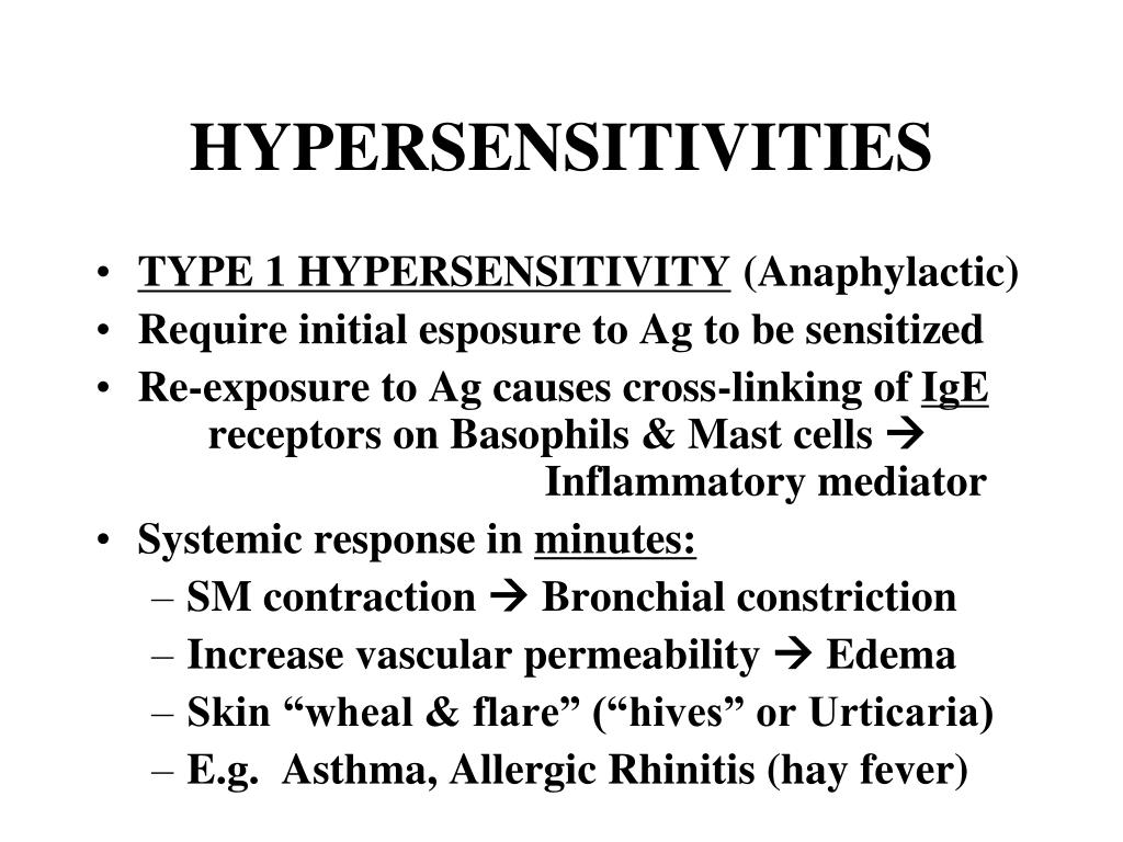 HYPERSENSITIVITIES