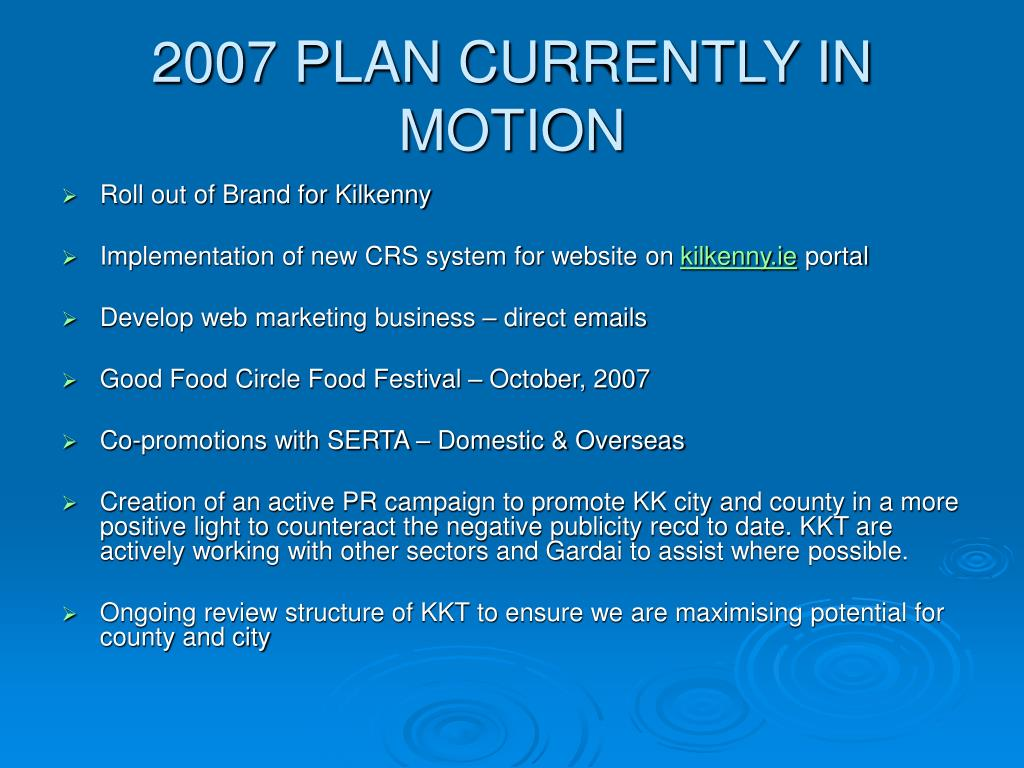 2007 PLAN CURRENTLY IN MOTION