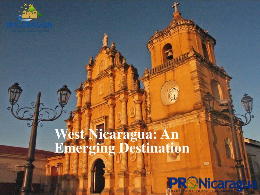 West Nicaragua: An Emerging Destination
