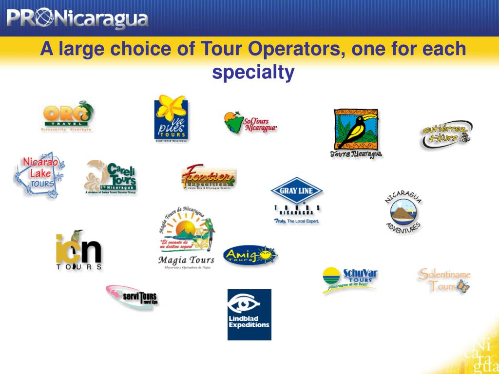 A large choice of Tour Operators, one for each specialty