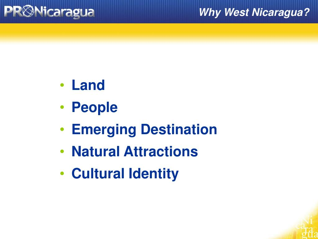 Why West Nicaragua?