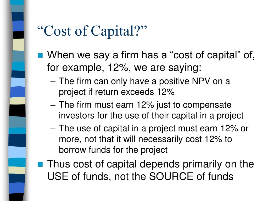 """""""Cost of Capital?"""""""