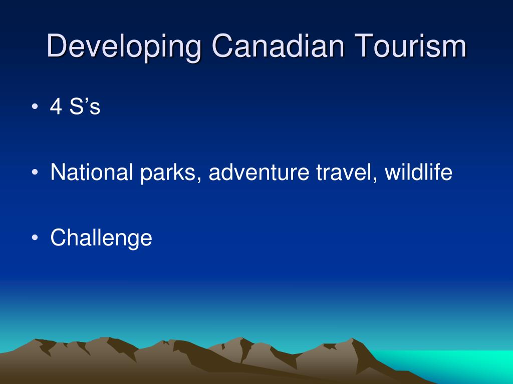 Developing Canadian Tourism