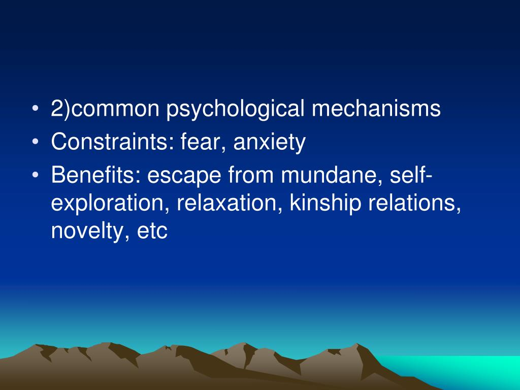 2)common psychological mechanisms
