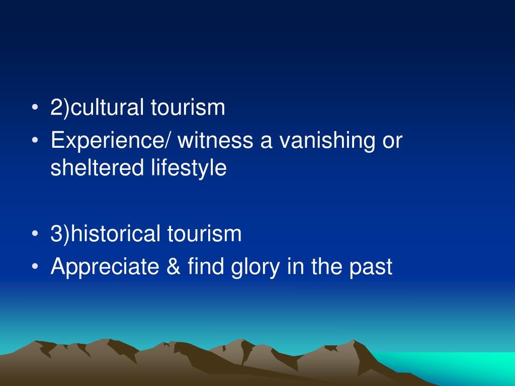 2)cultural tourism