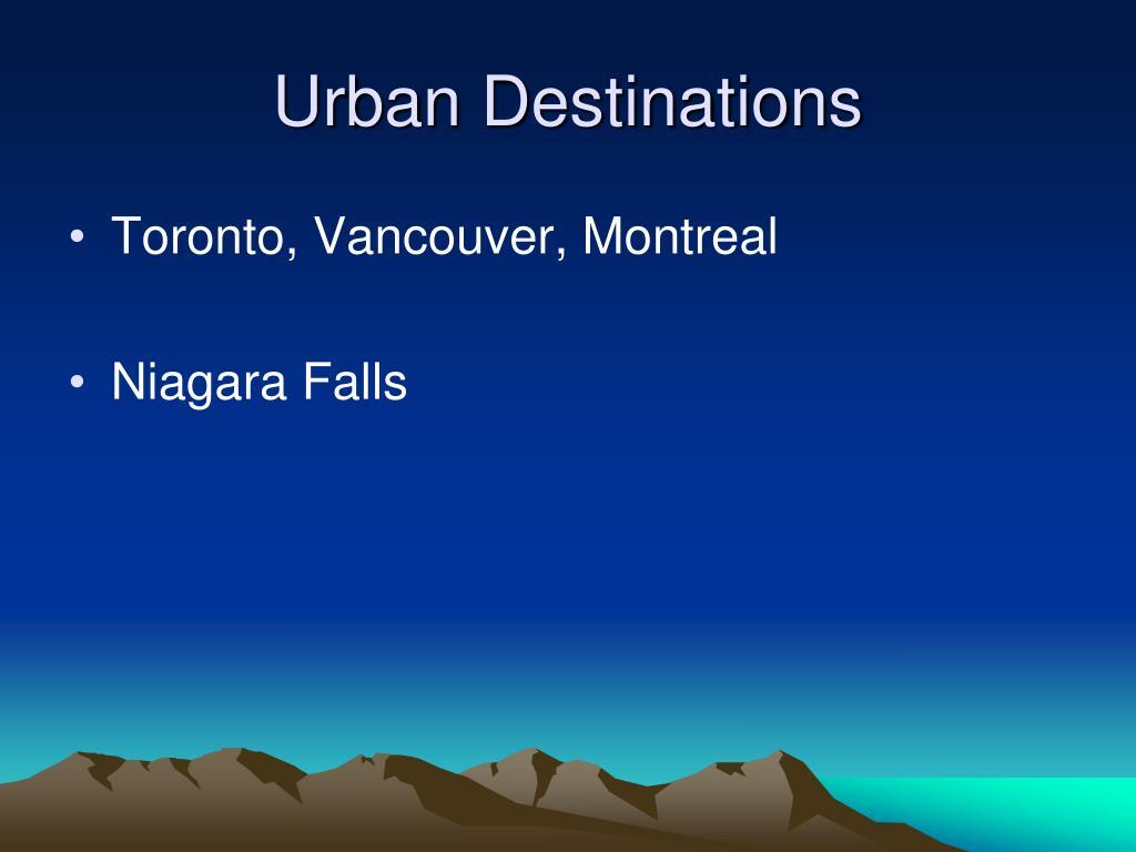 Urban Destinations