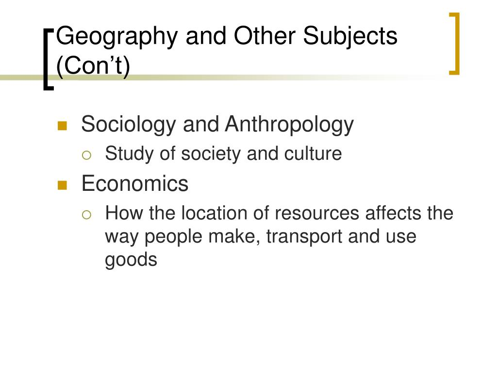 Geography and Other Subjects (Con't)