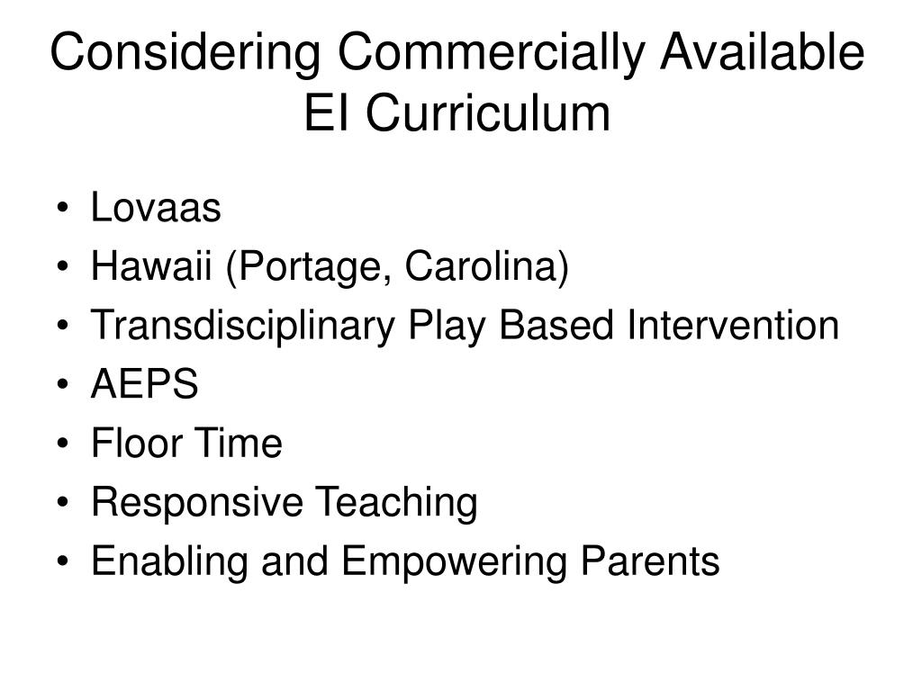 Considering Commercially Available EI Curriculum